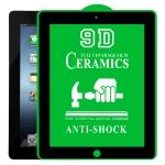 9D Full Screen Full Glue Ceramic Film For iPad 4 / 3 / 2 9.7 inch