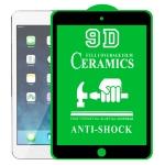 9D Full Screen Full Glue Ceramic Film For iPad mini 3 / 2 / 1